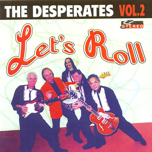 Let's Roll van The Desperates