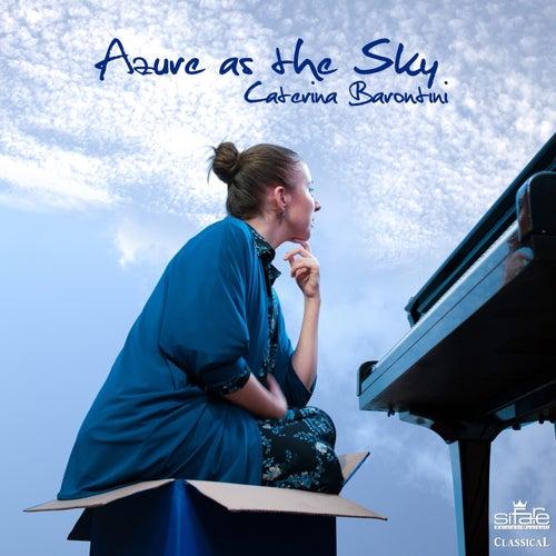 Azure as the Sky von Caterina Barontini