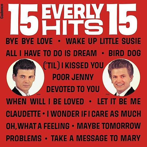 15 Everly Hits von The Everly Brothers