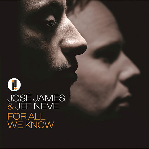 For All We Know de Jose James