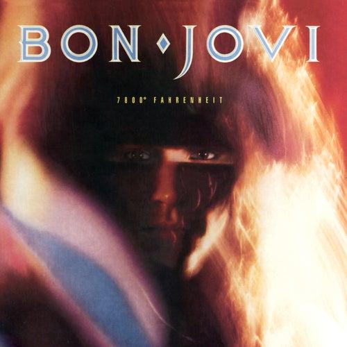 7800º Fahrenheit by Bon Jovi