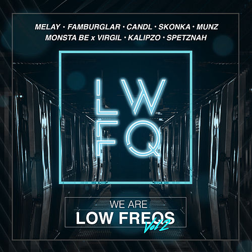 We Are Low Freqs, Vol. 2 von Various