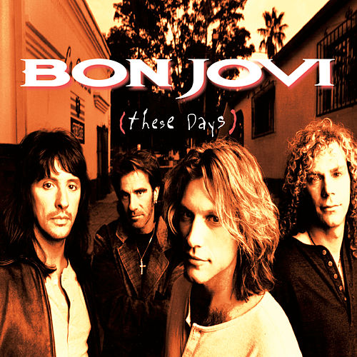 These Days von Bon Jovi