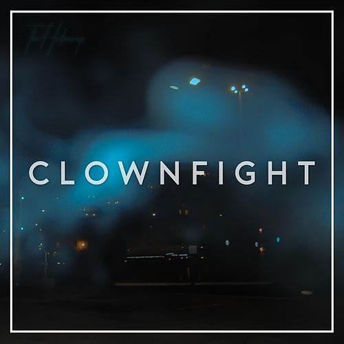 Clownfight von The Hideaways