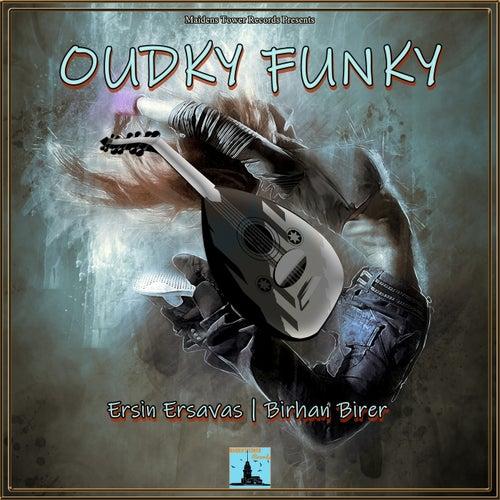Oudky Funky de Ersin Ersavas