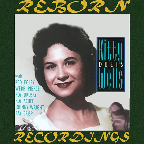 Kitty Wells Duets (HD Remastered) de Kitty Wells