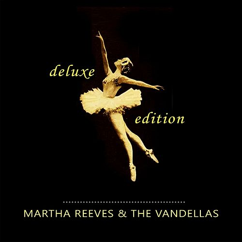 Deluxe Edition von Martha and the Vandellas