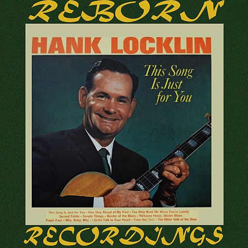 This Song is Just for You (HD Remastered) de Hank Locklin