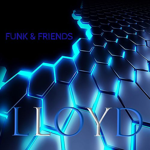 Funk and Friends by Lloyd