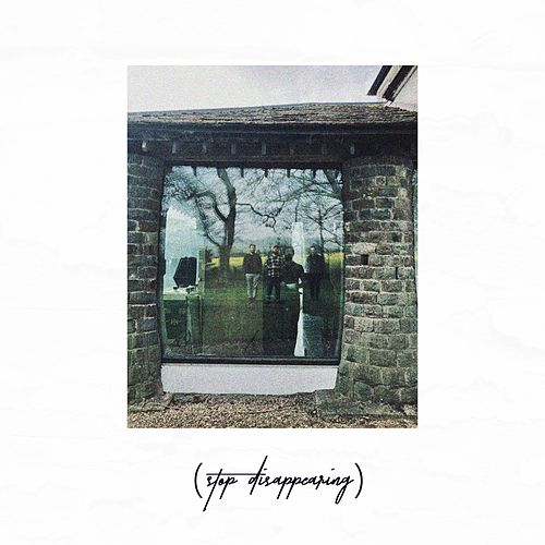(Stop Disappearing) von The Hideaways