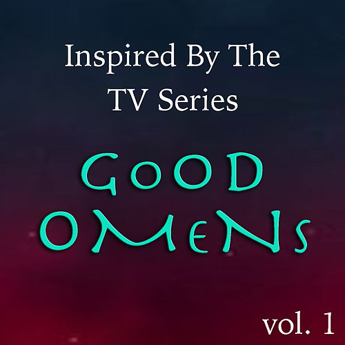 Inspired The The TV Series 'Good Omens' vol. 1 by Various Artists