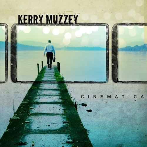Cinematica (Original Motion Picture Soundtrack) by Kerry Muzzey