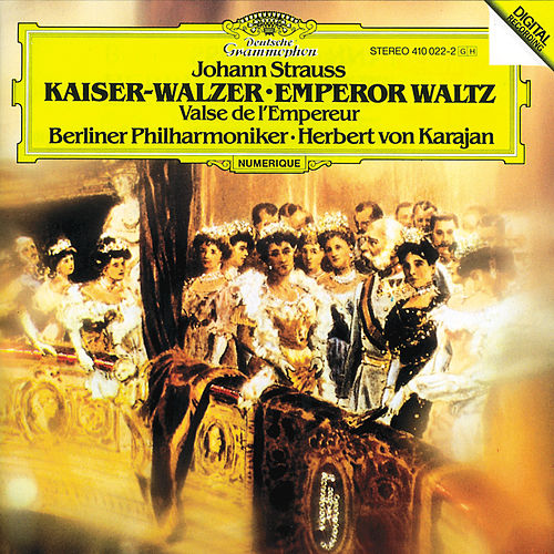 Strauss, Johann: Emperor Waltz; Tritsch-Tratsch-Polka; Roses From The South; The Gypsy Baron (Overture); Annen Polka; Wine, Women And Song; Hunting Polka von Berliner Philharmoniker