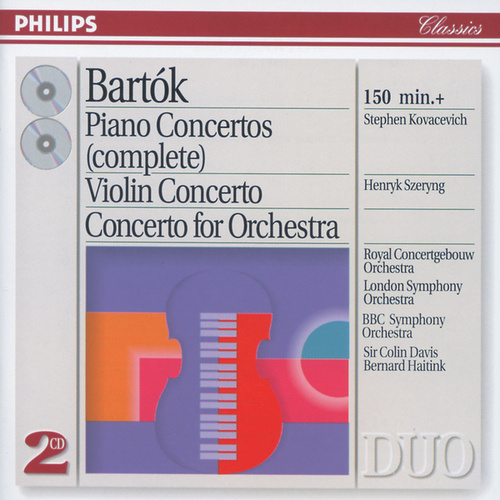 Bartók: The Piano Concertos; Violin Concerto No.2; Concerto for Orchestra by Stephen Kovacevich
