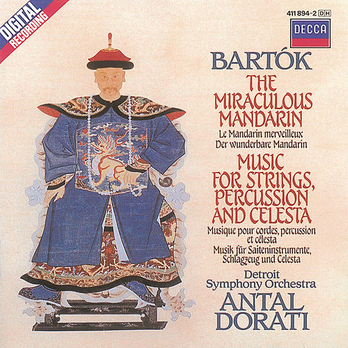 Bartók: The Miraculous Mandarin; Music for Strings, Percussion & Celesta by Detroit Symphony Orchestra