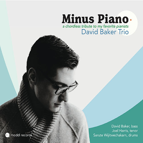 Minus Piano de David Baker Trio