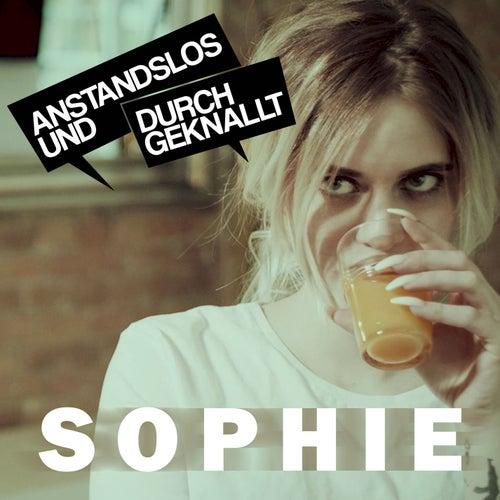 Sophie von Anstandslos & Durchgeknallt