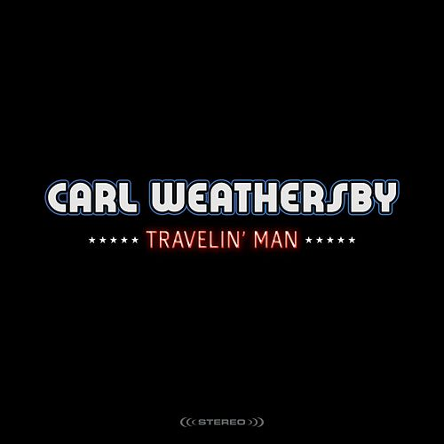 Travelin' Man de Carl Weathersby