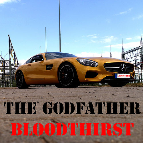 Bloodthirst von Godfather