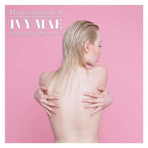 Hotter Than Hell de Ivy Mae