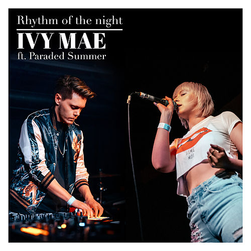 Rhythm of the Night von Ivy Mae