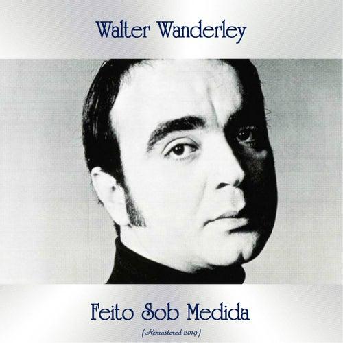 Feito Sob Medida (Remastered 2019) de Walter Wanderley