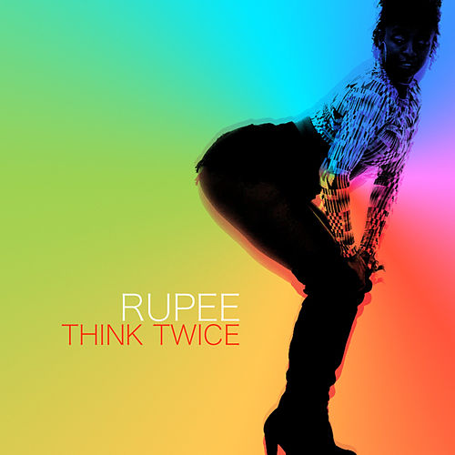 Think Twice by Rupee