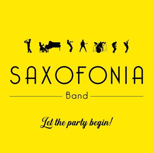 Let the Party Begin! von Saxofonia Band