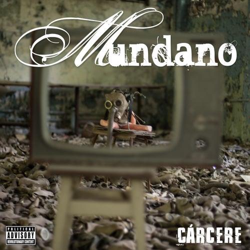 Cárcere by Mundano