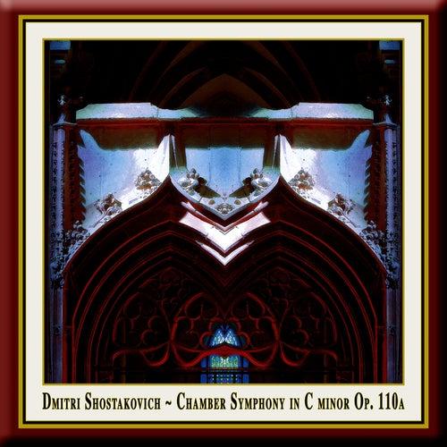 Shostakovich: Chamber Symphony In C Minor Op. 110a / Schostakowitsch: Kammersinfonie Op. 110a by Pawel Przytocki