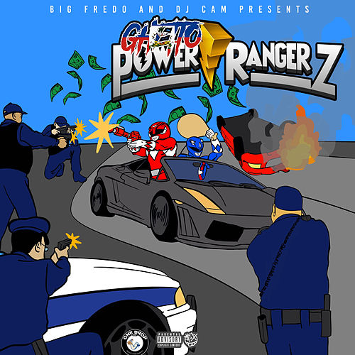 Ghetto Power RangerZ by Big Fredo