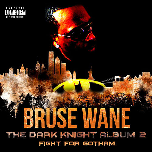 The Dark Knight Album 2 Fight for Gotham von Bruse Wane