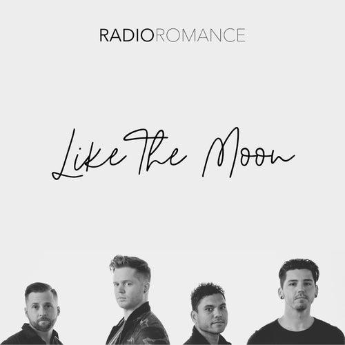 Like the Moon by Radio Romance