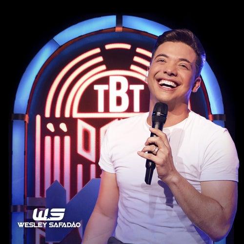 Tbt (Ao Vivo) by Wesley Safadão