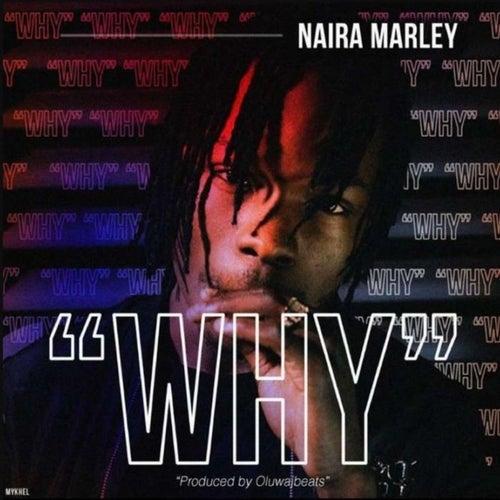 Why by Naira Marley