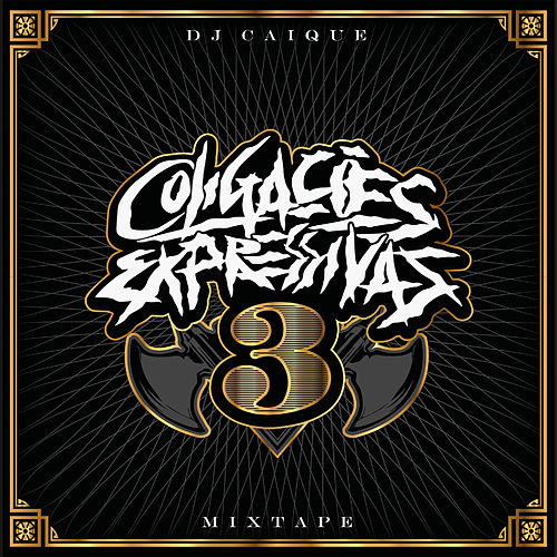 Coligações Expressivas 3 von DJ Caique