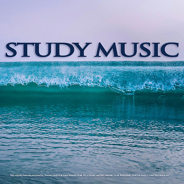 Study Music: Relaxing Instrumenmtal Piano and Ocean    de