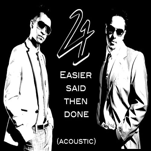 Easier Said Then Done (Acoustic) by 241