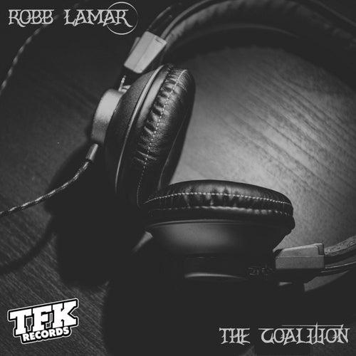 The Coalition (feat. Jo-Blunt) de Robb Lamar