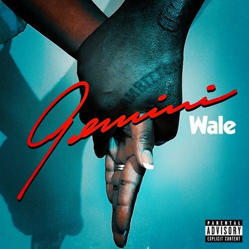 Gemini (2 Sides) by Wale