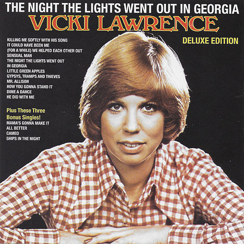 The Night the Lights Went out in Georgia (Deluxe Edition) von Vicki Lawrence