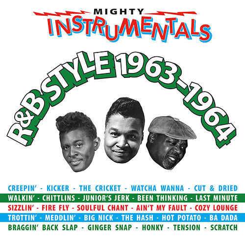 Mighty Instrumentals R&B Style 1963–1964 by Various Artists