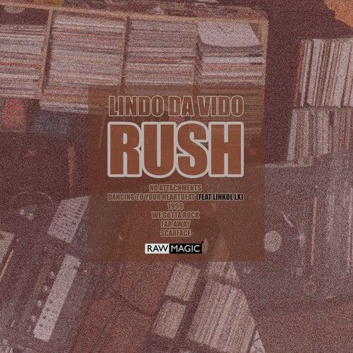 Rush by Lindo Da Vido