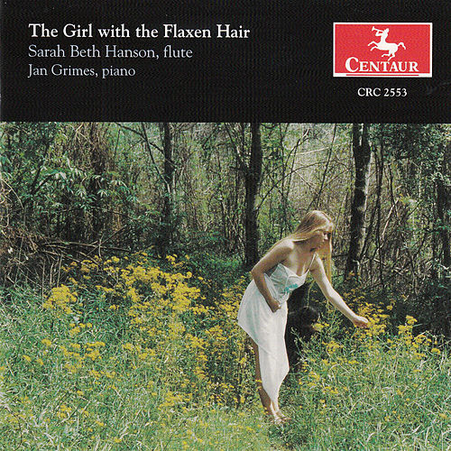 The Girl with the Flaxen Hair de Sarah Beth Hanson