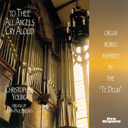 To Thee All Angels Cry Aloud de Christopher Young