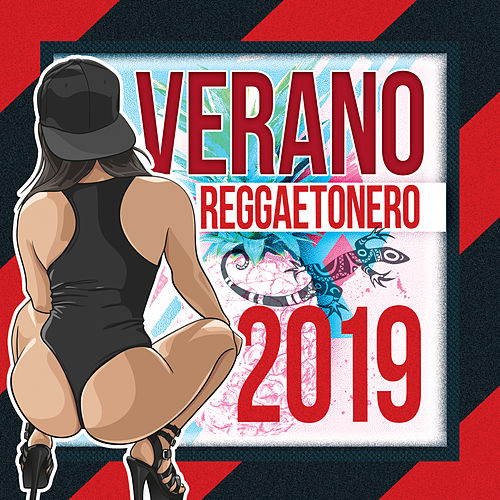 Verano Reggaetonero, 2019 by Various Artists