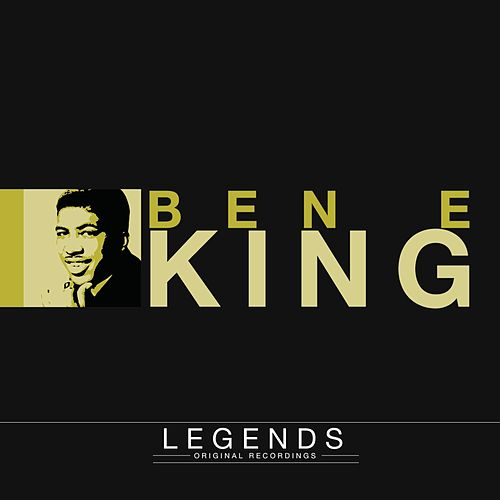 Legends - Ben E King by Ben E. King