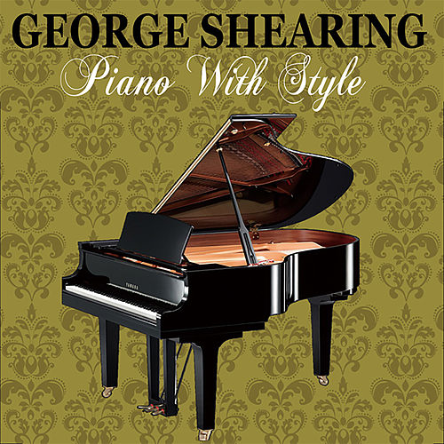 Piano with Style de George Shearing
