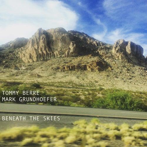 Beneath the Skies de Tommy Berre