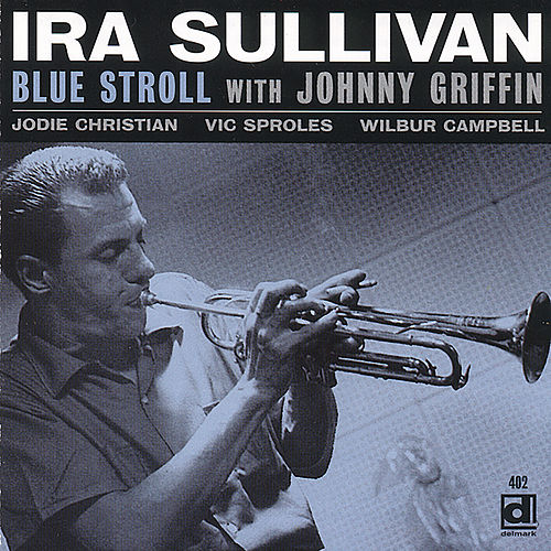 Blue Stroll by Ira Sullivan